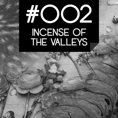 002 Inciense Of The Valleys