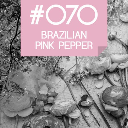 070 Brazilian Pink Pepper