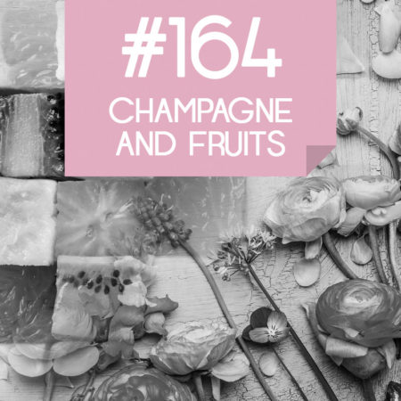 164 Champagne and Fruits