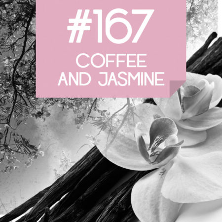 167 Coffee and Jasmine