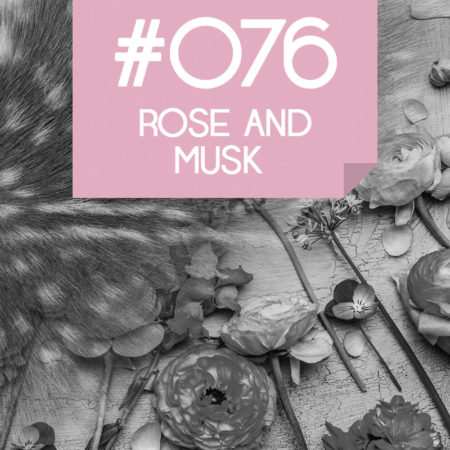 076 Rose and Musk